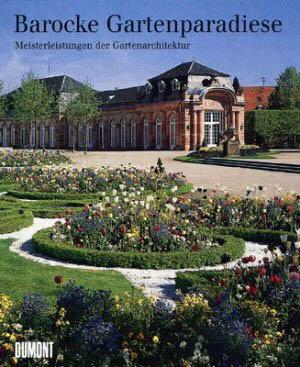 Barocke Gartenparadiese